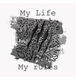 my life my rules slogan leopard skin vector image