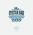ouster bar logo seadood restaurant emblem vector image vector image