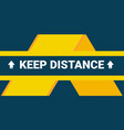 keep your distance with arrows horizontal floor vector image vector image