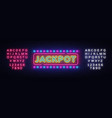 jackpot neon sign casino design template vector image vector image
