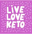 love keto pink healthy food slogan diet ill vector image vector image