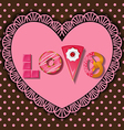 sweet and dessert in word of love shape vector image