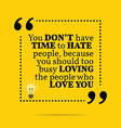Inspirational motivational quote You dont have vector image vector image