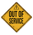 out of service vintage rusty metal sign vector image vector image