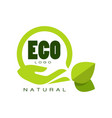 eco natural logo premium quality label with green vector image