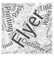 Why Flyer Is A Good Choice Word Cloud Concept vector image vector image