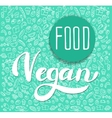 Vegan label Hand drawn brush lettering vector image
