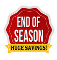 end of season sale label or sticker vector image