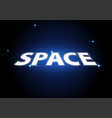 text space on starry sky background vector image