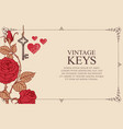 banner with vintage keys red roses and hearts vector image