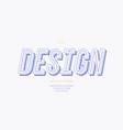 design modern typeface 3d bold slanted vector image