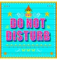 Do No Disturb Poster vector image vector image