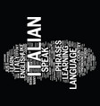 learn how to speak italian for your italian vector image vector image