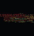 auto upholstery text background word cloud concept vector image vector image