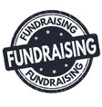 fundraising sign or stamp vector image vector image