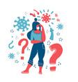 woman thinks coronavirus concept girl thinking vector image
