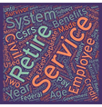 The Civil Service Retirement System text vector image vector image