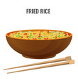 fried rice bowl and chopsticks side view vector image