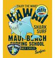 Hawaii shark surfing school vector image vector image