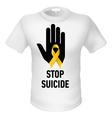 Tshirt stop suicide vector image vector image