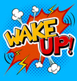 wake up word comic book pop art vector image vector image