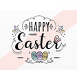 happy easter day sticker design vector image vector image