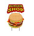 Burger shop signboard Big Juicy Hamburger sign for vector image