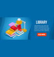 library concept banner isometric style vector image