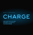 charge linear neon typefaces alphabet vector image vector image