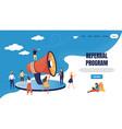referral marketing landing page loudspeaker vector image