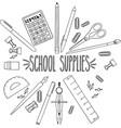 school supplies hand sketch vector image vector image