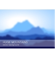 Blurred lanscape with high blue mountains vector image vector image