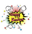 happy easter pop art vector image vector image