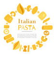 italian pasta different types fusilli spaghetti vector image