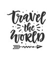 travel world hand drawn lettering vector image vector image