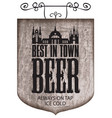 Beer signboard with inscription and old castle