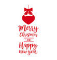 christmas text quote lettering bauble vector image vector image