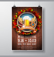 oktoberfest poster with fresh lager beer on wood vector image vector image