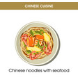 chinese cuisine seafood noodles traditional dish vector image vector image