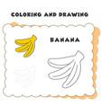 coloring and drawing book element banana banana vector image
