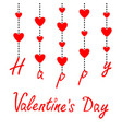 happy valentines day hanging red hearts dash vector image