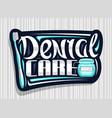 logo for dental care vector image