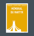 memorial du martyr algiers algeria monument vector image