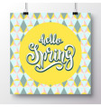 poster with a handwritten phrase-hello spring 8 vector image