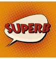 superb super excellent comic bubble retro text vector image vector image