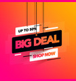 abstract big deal sales banner for special offers vector image vector image