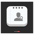 favorite user icon gray icon on notepad style vector image