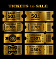 golden sale tickets set tickets to vector image