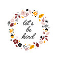 hand drawing print design flowers and slogan vector image