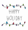 happy holiday word and colorful party light doodle vector image